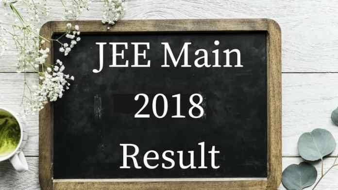 JEE Main 2018 results to be declared soon