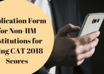 Application Form for Non-IIM Institutions for using CAT 2018 Scores