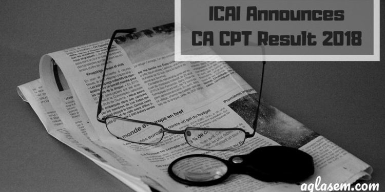 ICAI Announces CA CPT Result 2018