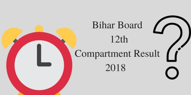 Bihar Board 12th Compartment Result2018