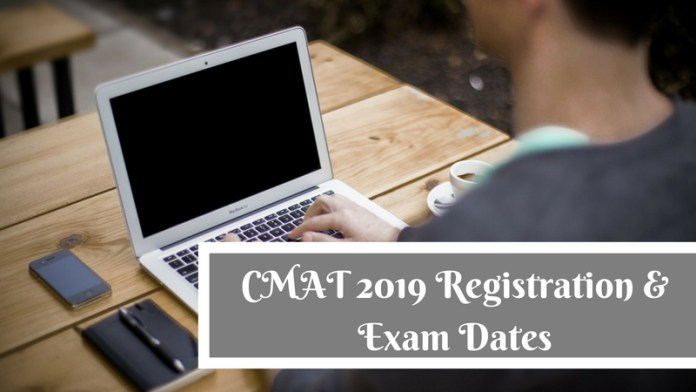 CMAT 2019 Registration and Exam dates 2019