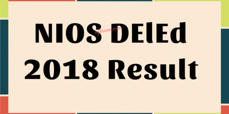 NIOS DElEd 2018 Result