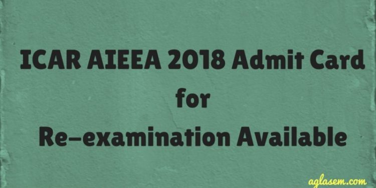 ICAR AIEEA 2018 Admit Card