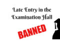 CBSE Ban Late Entry in Exam Hall