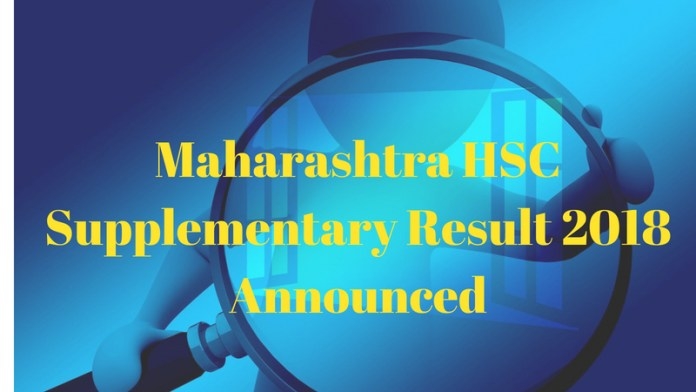 Maharashtra HSC Supplementary Result 2018 Announced