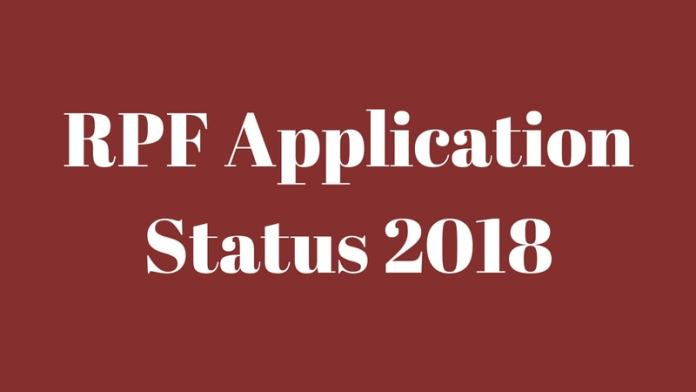 RPF Application Status 2018