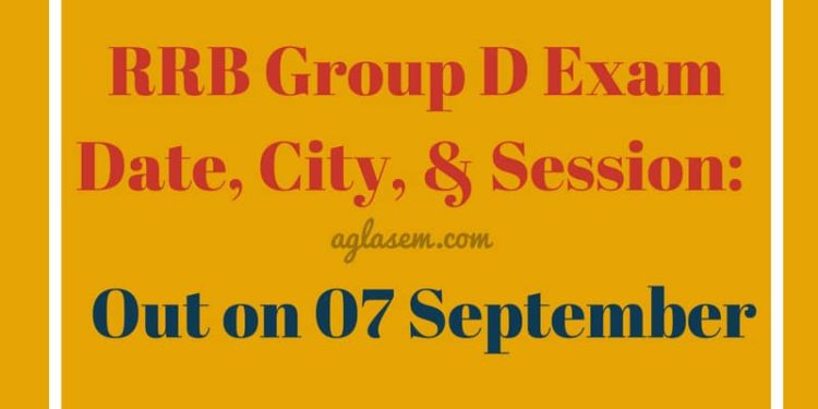 RRB GRoup D Exam Date 2018