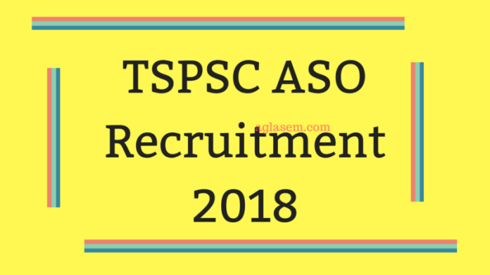 TSPSC ASO Recruitment 2018