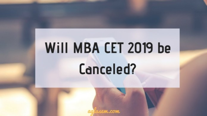 Will MBA CET 2019 be Canceled