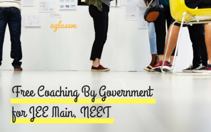 Free Coaching By Government For JEE Main 2019, NEET 2019