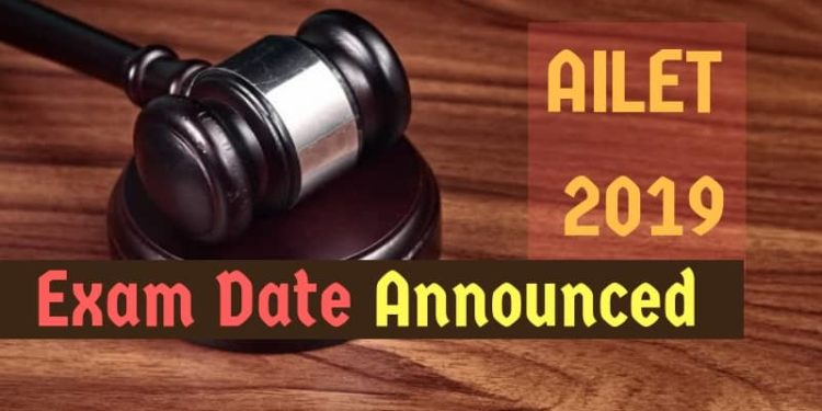 AILET 2019 Exam Dates Announced
