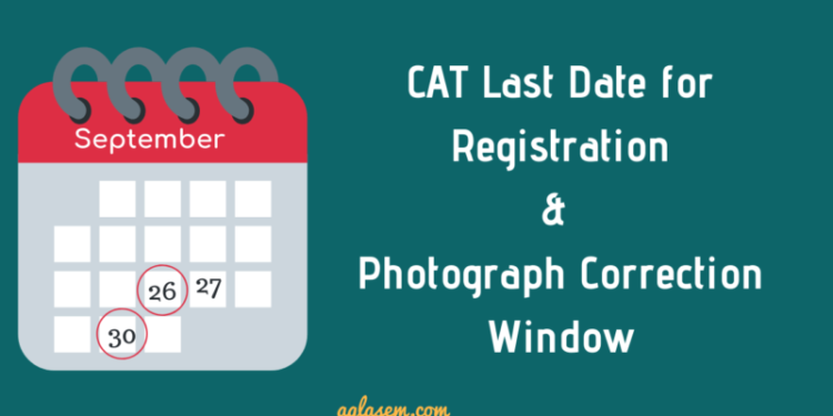 CAT 2018 Registration Last Date