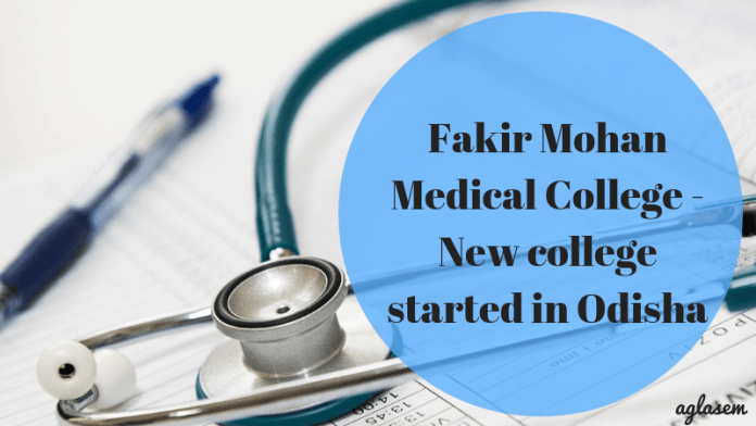 Fakir Mohan Medical College - New college started in Odisha