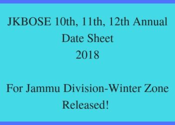 JKBOSE 10th, 11th, 12th Annual Date Sheet 2018 For Jammu Division- Winter Zone