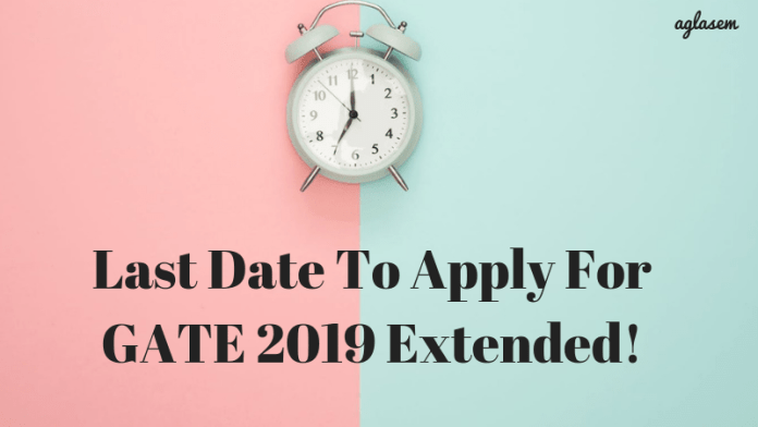 Last Date To apply For GATE 2019
