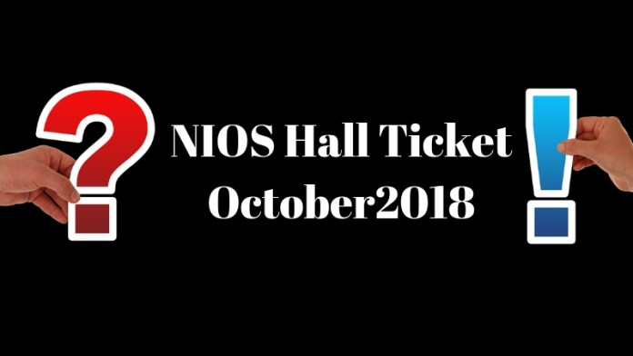 NIOS Hall Ticket October2018