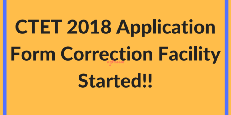 CTET 2018 Application Form Correction