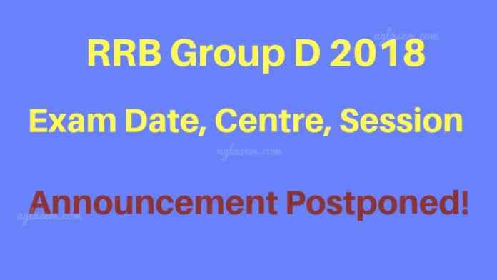RRB Group D Exam Date, Centre, Session 2018