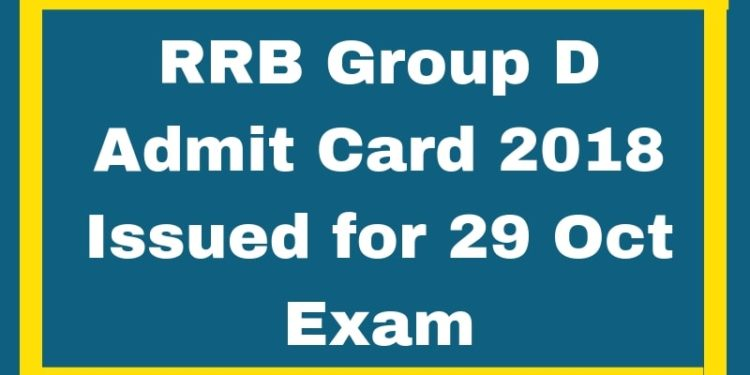 RRB Group D Admit Card Issued for 29 Oct Exam