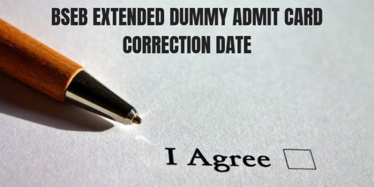 BSEB Extended Dummy Admit Card Correction date