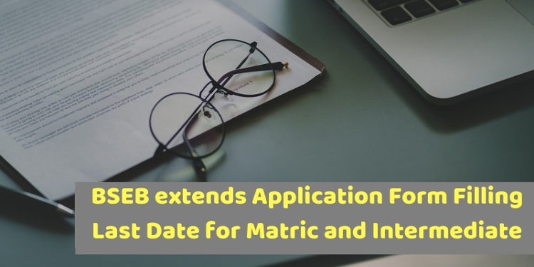 BSEB extends Application Form Filling Last Date