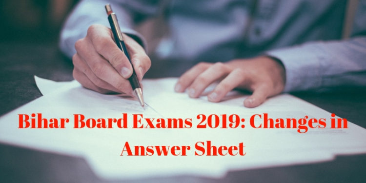 Bihar Board Exams 2019_ Changes in Answer Sheet