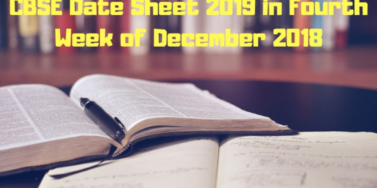 CBSE Date Sheet 2019 in Fourth Week of December 2018