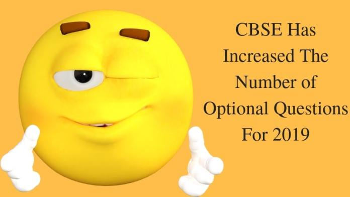 CBSE Has Increased The Number of Optional Question