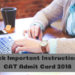 Check Important Instruction for CAT Admit Card 2018