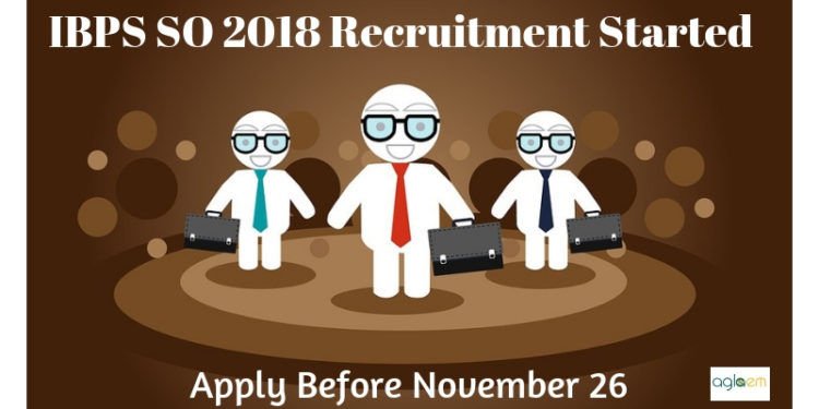 IBPS SO 2018 Recruitment