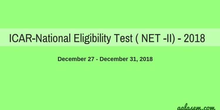 ICAR-National Eligibility Test ( NET -II) 2018