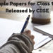 Sample Papers for Class 10, 12 Released by CBSE