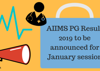 AIIMS PG Result 2019 to be announced for Jan session