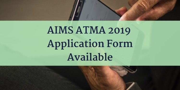 AIMA ATMA 2019 Registration Form Available