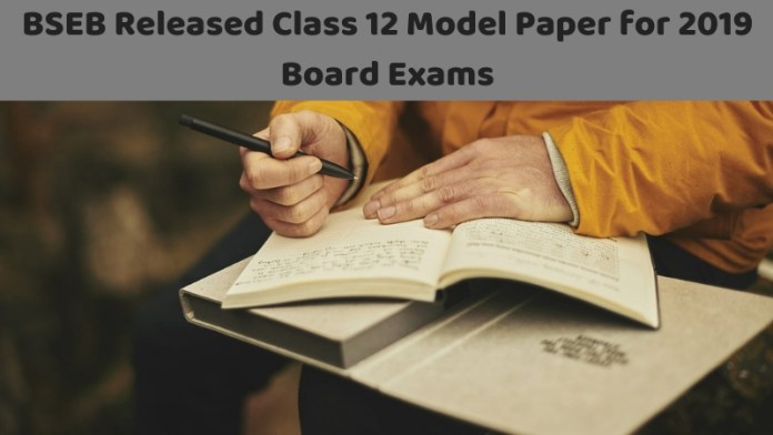BSEB Released Class 12 Model Paper for 2019 Board Exams