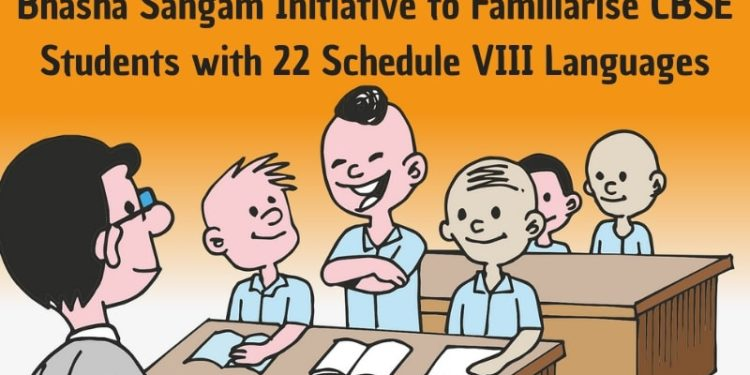 Bhasha Sangam Initiative to Familiarise CBSE Students with 22 Schedule VIII Languages-min