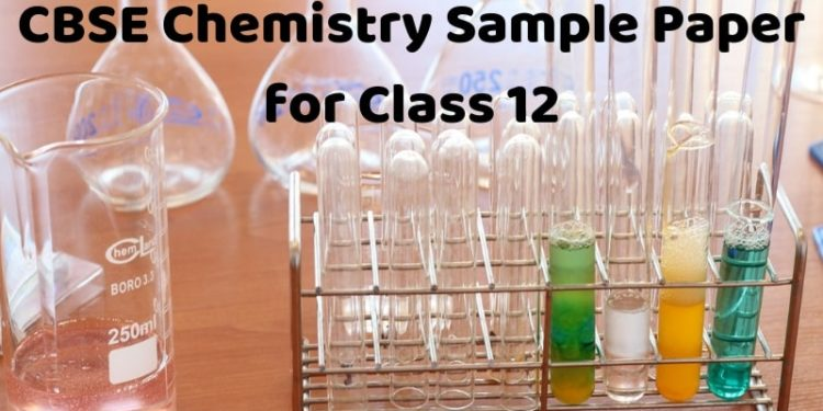 CBSE Chemistry Sample Paper for Class 12-min