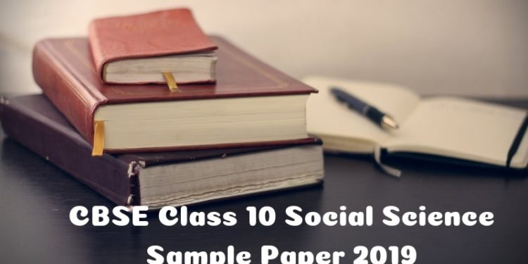 CBSE Class 10 Social Science Sample Paper 2019