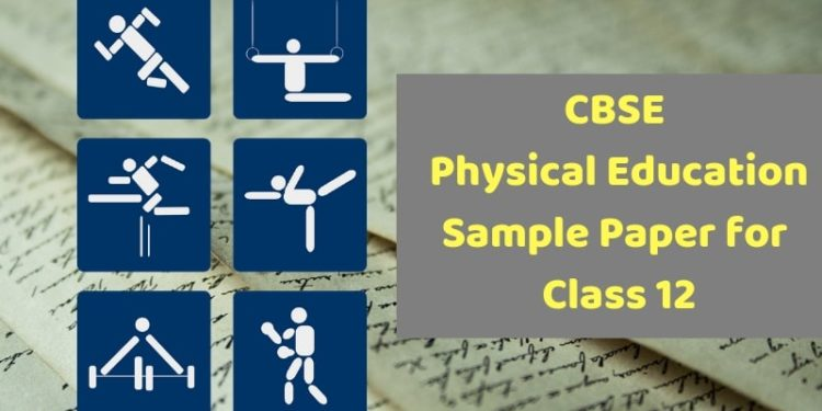 CBSE Physical Education Sample Paper for Class 12-min