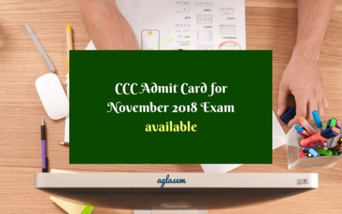 CCC Admit Card for November 2018 Exam
