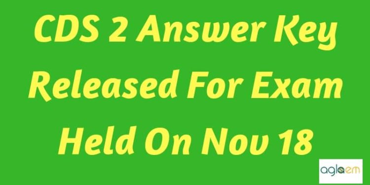 CDS 2 Answer Key 2018 Aglasem