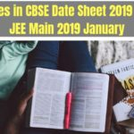 Changes in CBSE Date Sheet 2019 due to JEE Main 2019 January-min