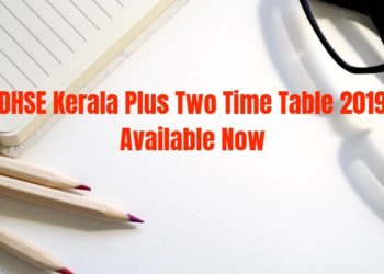 DHSE Kerala Plus Two Time Table 2019 Available Now-min
