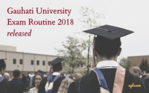 Gauhati University Exam Routine 2018