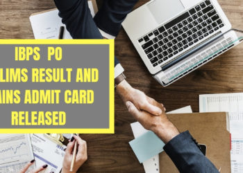 IBPS PO Prelims Result and Mains Admit Card Released