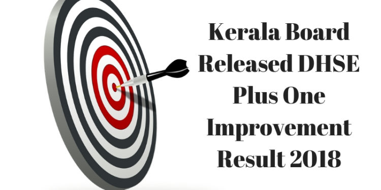 Kerala Board Released DHSE Plus One Improvement Result 2018