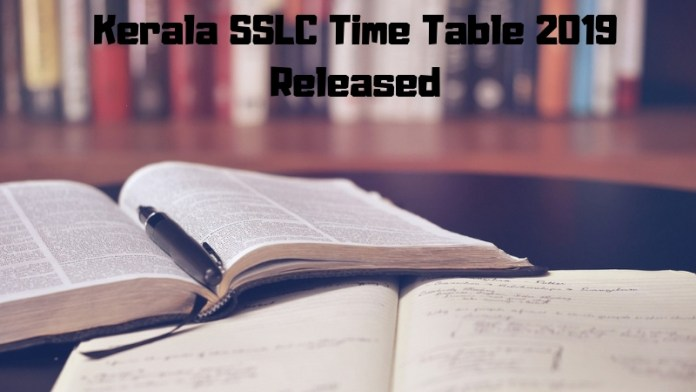 Kerala SSLC Time Table 2019 Released