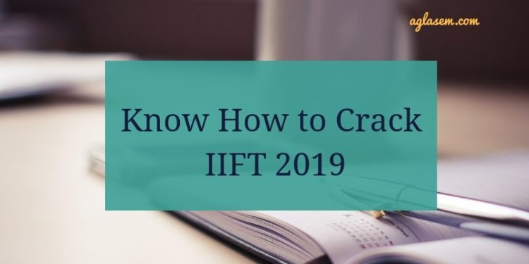Know How to Crack IIFT 2019
