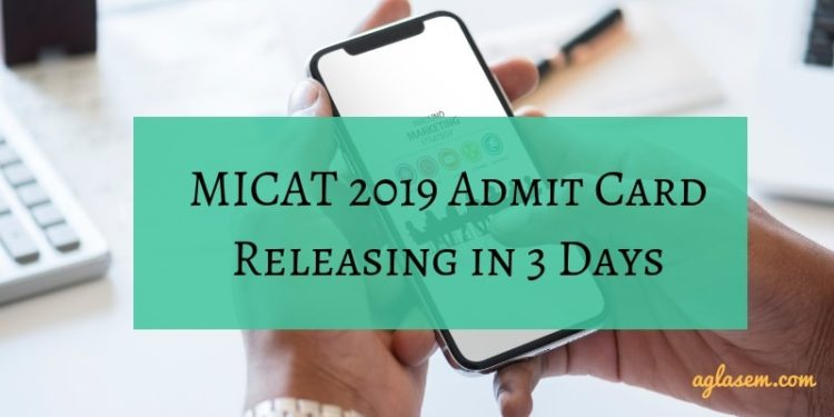 MICAT 2019 Admit Card Releasing in 3 Days