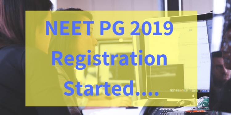 NEET PG 2019 Registration